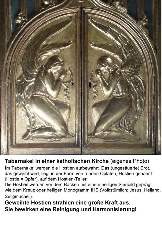 Tabernakel mit geweihten Hostien - diese strahlen eine große Kraft aus!